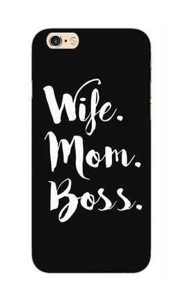 Wife Mom Boss Typography iPhone 6S Plus Mobile Cover Case