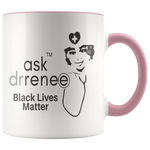 Black Lives Matter Mugs - Ask Dr. Renee Store