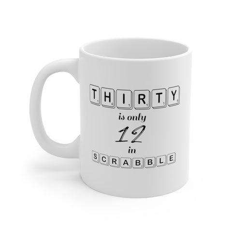 30 is Only 12 in Scrabble Mug