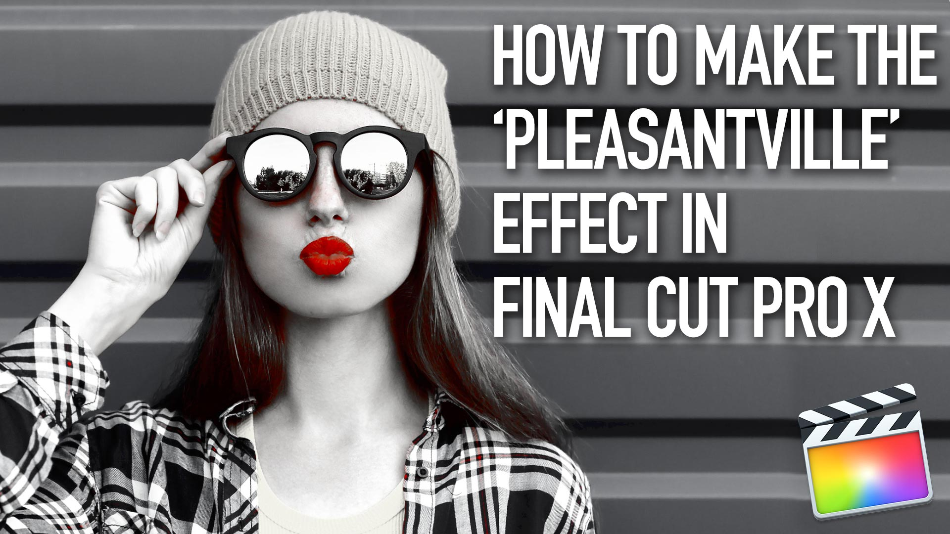 How to Make the 'Pleasantville' or 'Sin City' Effect in Final Cut Pro X 10.4