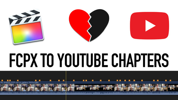 Creator's Best Friend builds Chapter Markers & Segmented progress Bars for YouTube from Final Cut Pro X