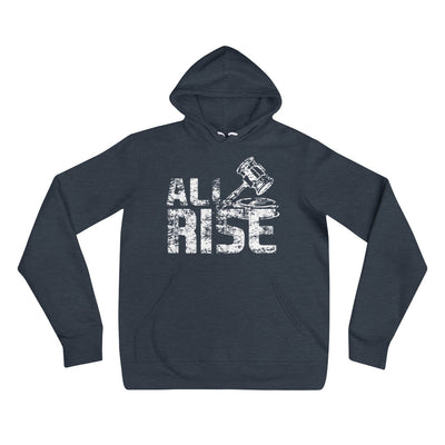 All Rise Hoodie