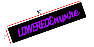 "Lowered Empire Purple ON Black Banner Top 32"" Banner"