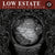 "LOW ESTATE ""Covert Cult Of Death"""