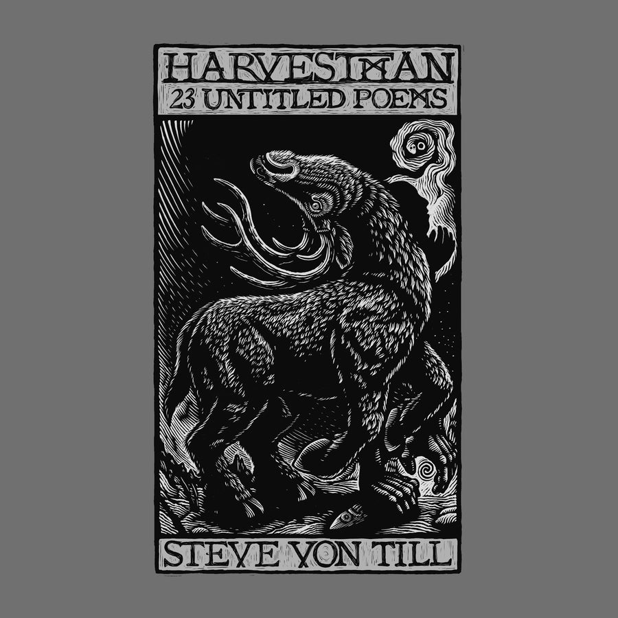 "STEVE VON TILL ""Harvestman - 23 Untitled Poems"""