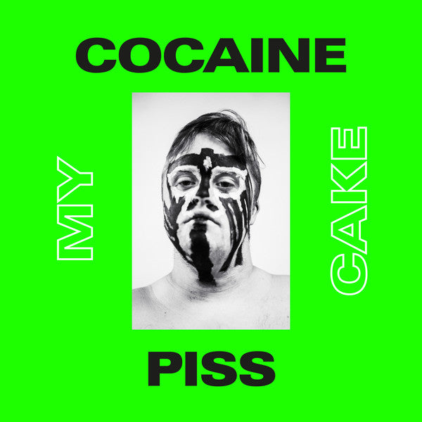 "COCAINE PISS ""My Cake"""