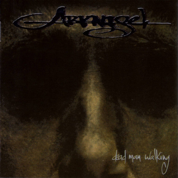 "ARKANGEL ""Dead Man Walking"""