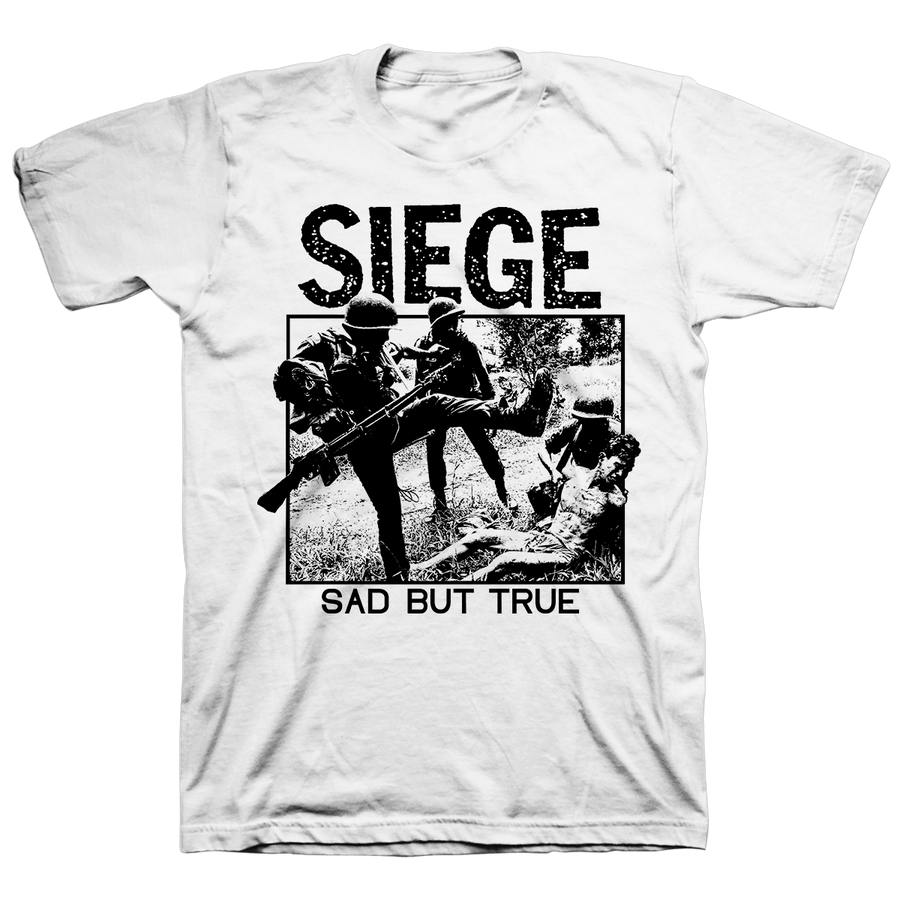 "SIEGE ""Sad But True"" White T-Shirt"