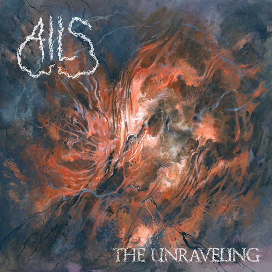 "AILS ""The Unraveling"""