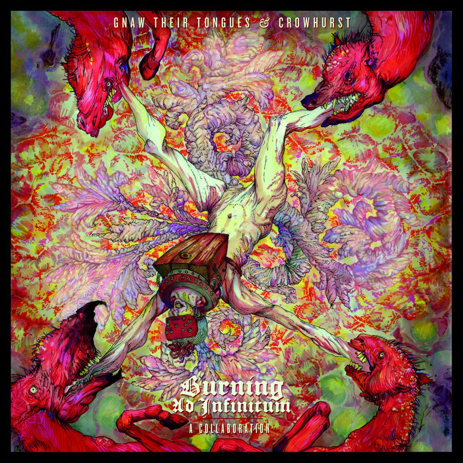 "GNAW THEIR TONGUES / CROWHURST ""Burning Ad Infinitum: A Collaboration"""