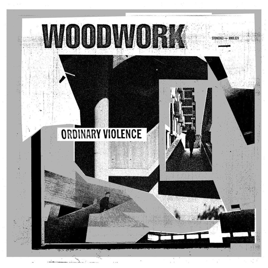 "WOODWORK ""Ordinary Violence"""