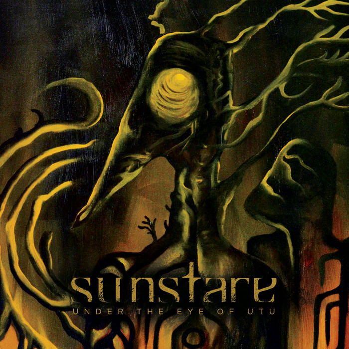 "SUNSTARE ""Under The eye Of Utu"""