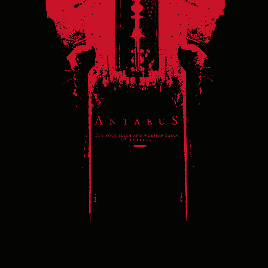 "ANTAEUS ""Cut Your Flesh And Worship Satan"""