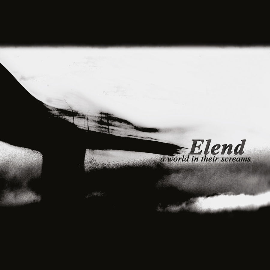 "ELEND ""A World In Their Screams"""