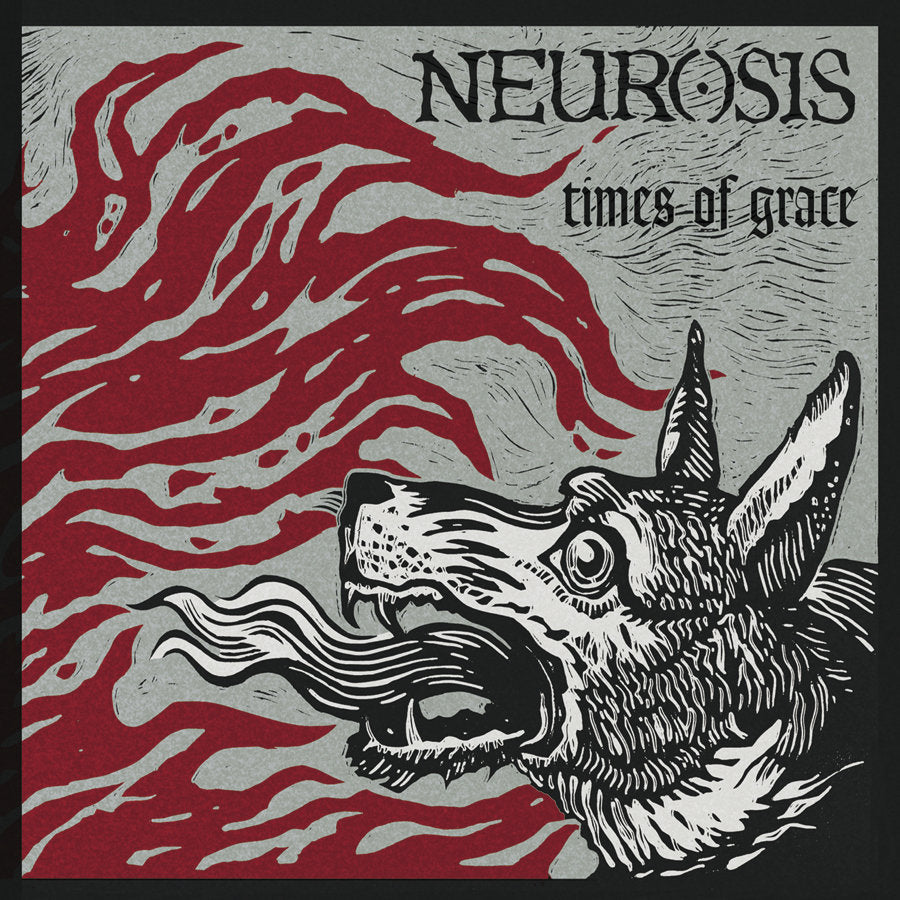 "NEUROSIS ""Times Of Grace"""