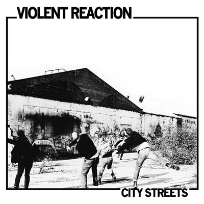 "VIOLENT REACTION ""City Streets"""