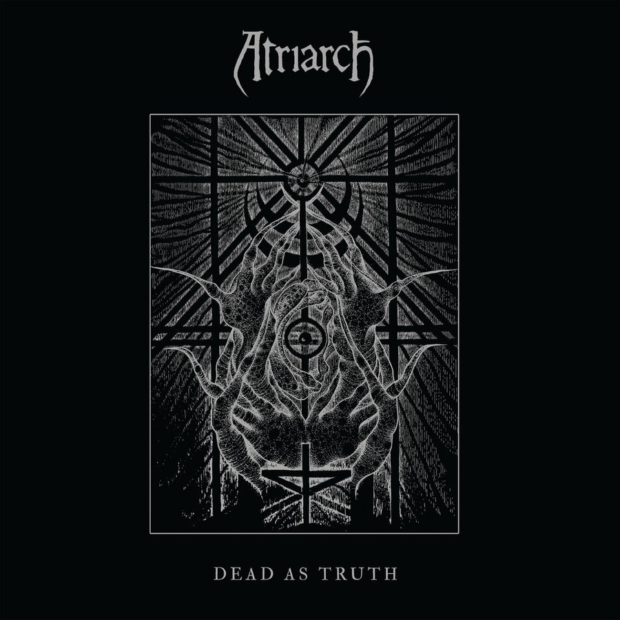 "ATRIARCH ""Dead As Truth"""