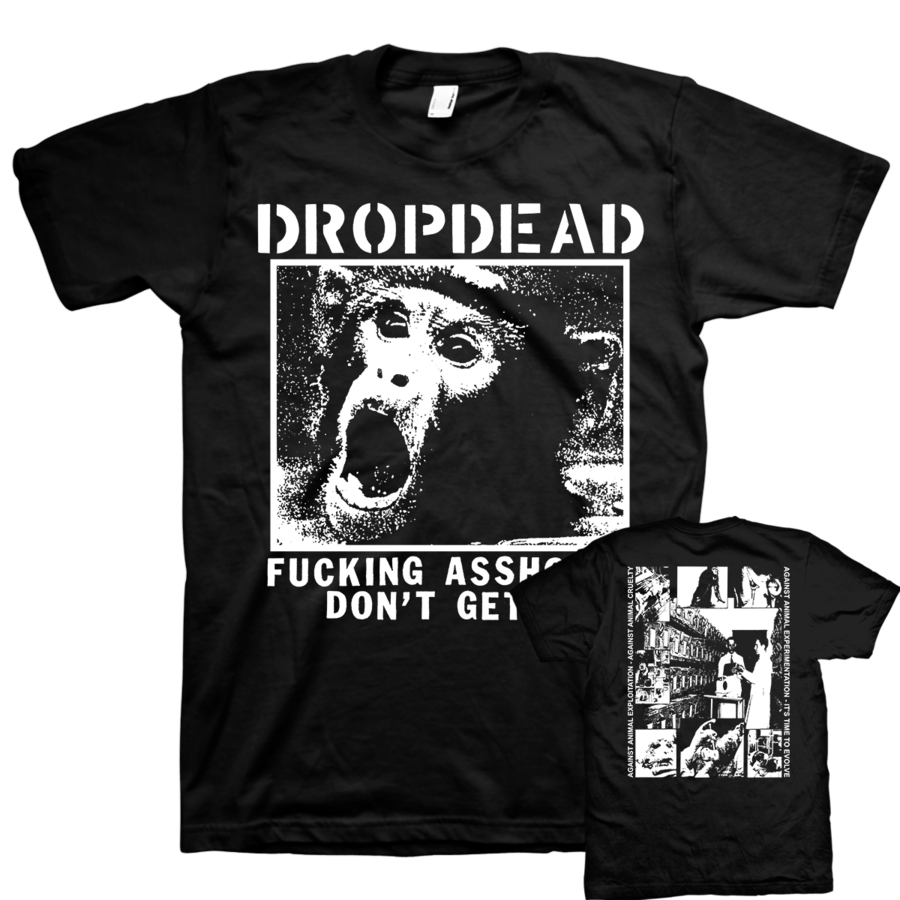 "DROPDEAD ""Assholes Don't Get It"" Black T-Shirt"