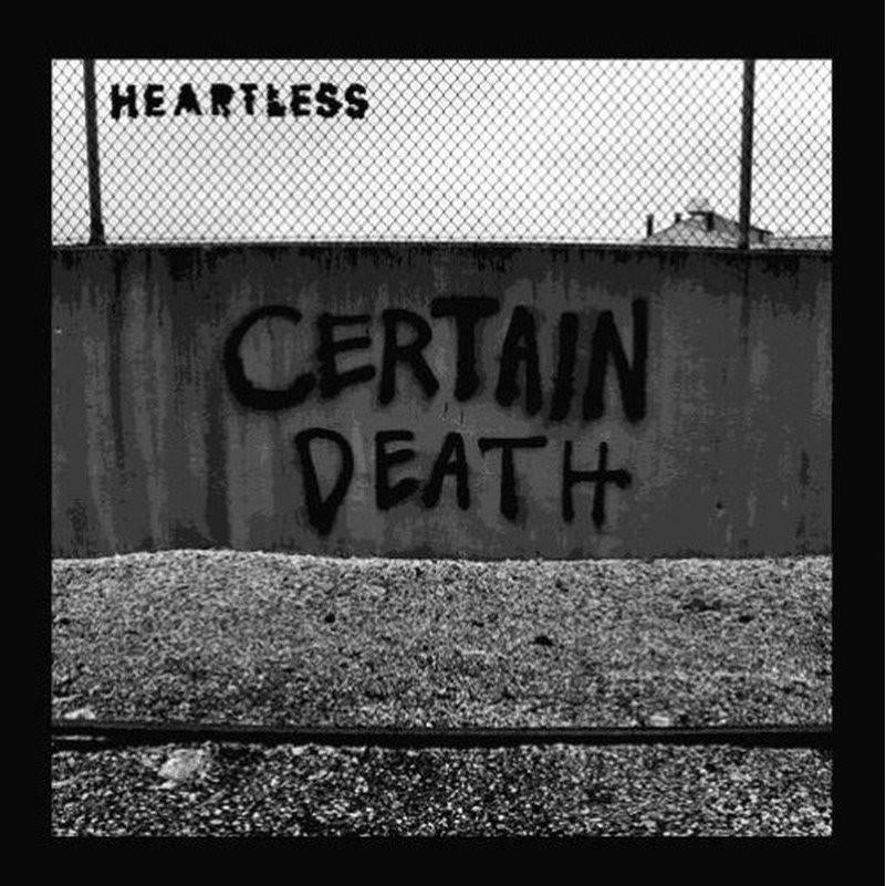 "HEARTLESS ""Certain Death""-Alerta Antifascista-Deathwish Inc Europe"