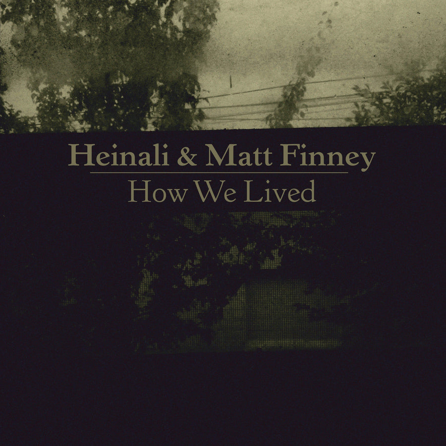 "HEINALI AND MATT FINNEY ""How We Lived""-The Flenser-Deathwish Inc Europe"