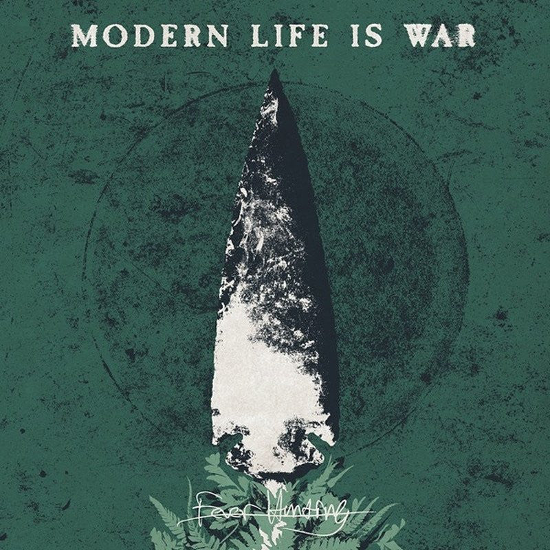 "MODERN LIFE IS WAR ""Fever Hunting""-Deathwish Inc-Deathwish Inc Europe"