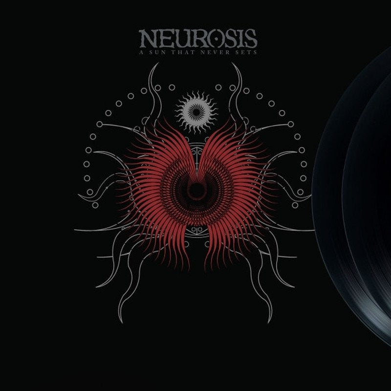 "NEUROSIS ""A Sun That Never Sets""-Relapse Records-Deathwish Inc Europe"