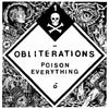 "OBLITERATIONS ""Poison Everything""-Southern Lord-Deathwish Inc Europe"