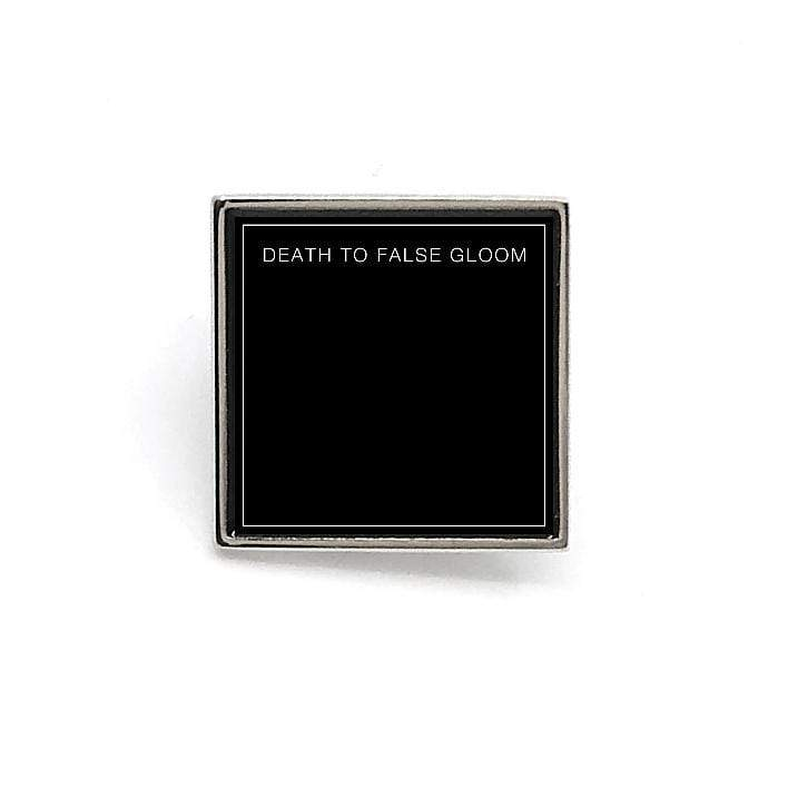 "PLANNING FOR BURIAL ""Death To False Gloom"" Enamel Pin"