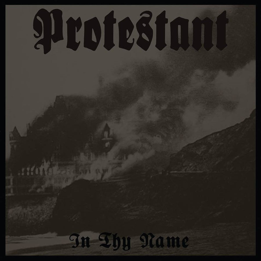 "PROTESTANT ""In Thy Name""-Throatruiner Records-Deathwish Inc Europe"