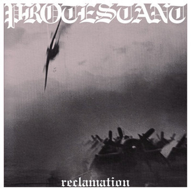 "PROTESTANT ""Reclamation""-Halo Of Flies-Deathwish Inc Europe"