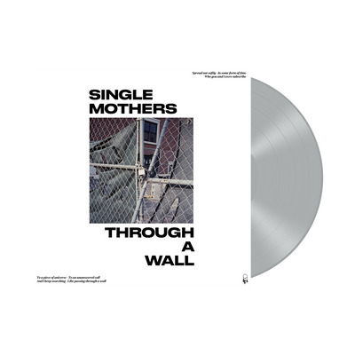 "SINGLE MOTHERS ""Through A Wall"""
