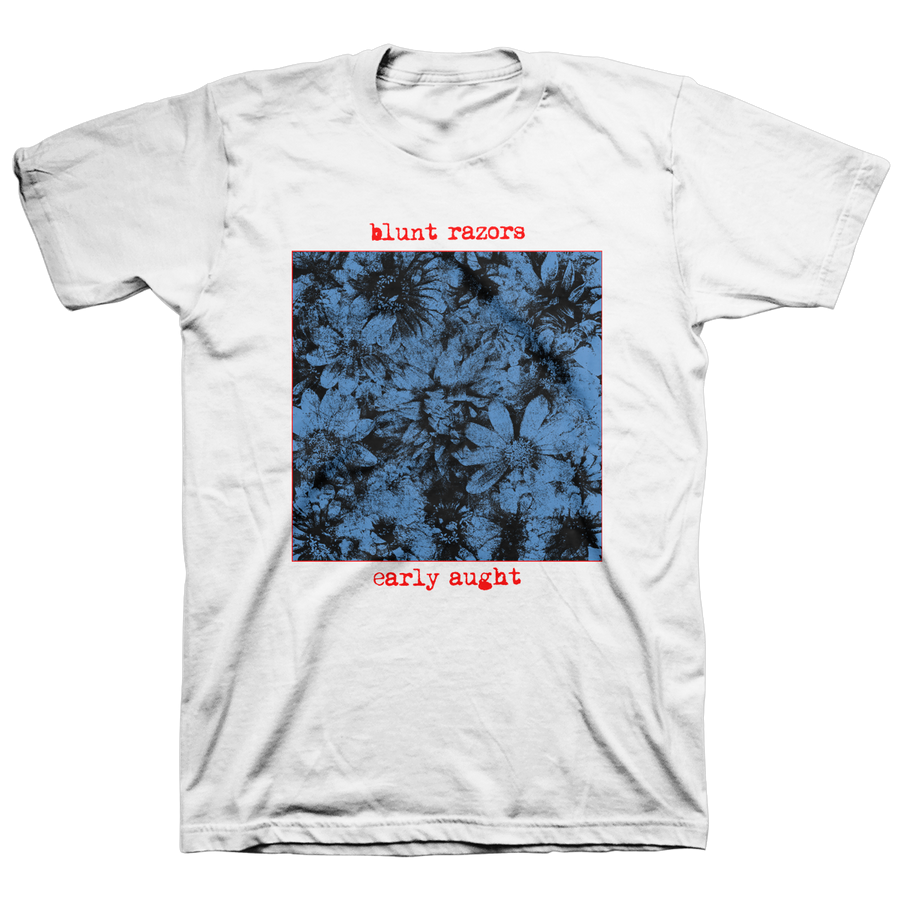 "BLUNT RAZORS ""Early Aught Flowers"" White T-Shirt"