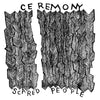 "CEREMONY ""Scared People"""