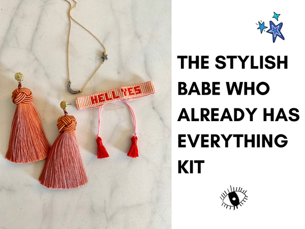 The Stylish Babe Who Already Has Everything Kit