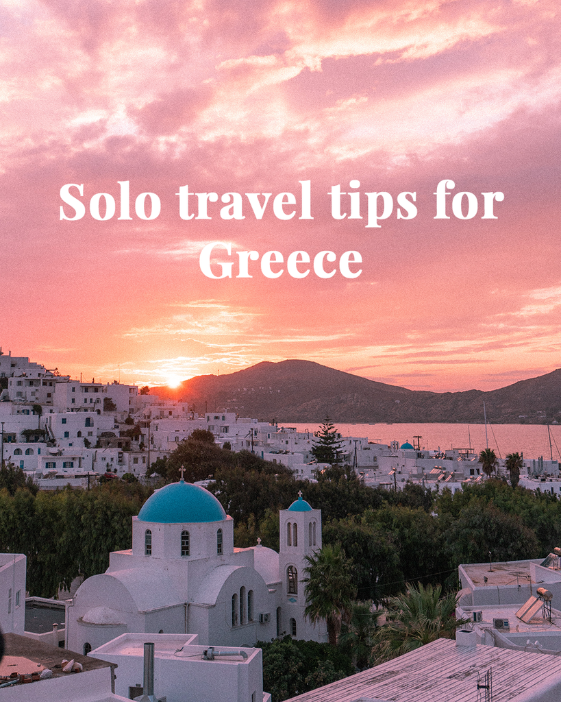 Solo Travel Tips for Greece