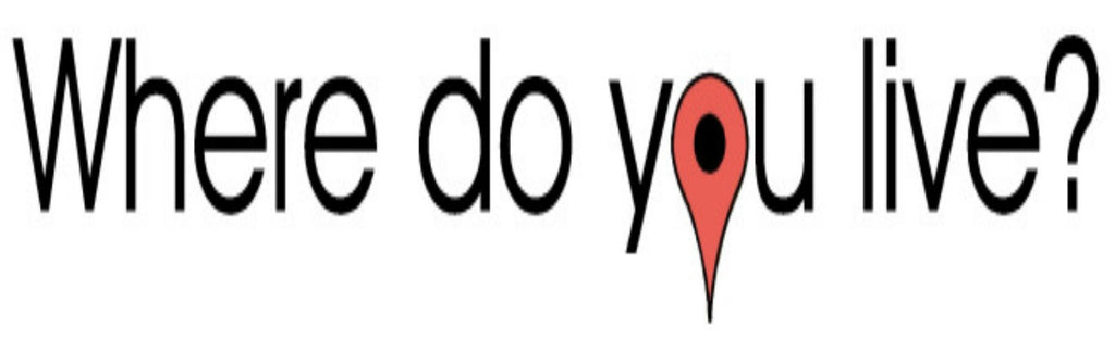 Where do you live!