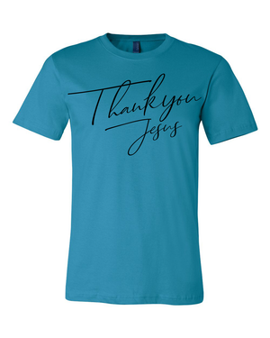 Thank You Jesus Tee