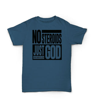 No Steroids, Just God (Front)
