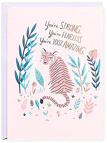 You're STRONG, you're FEARLESS, you're 100% AMAZING. Greeting Card