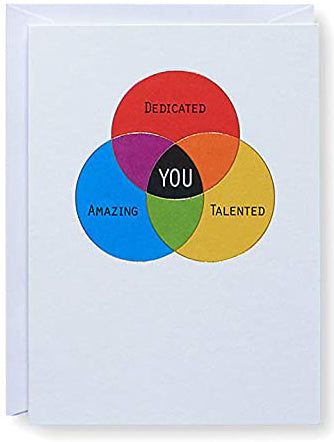 YOU: Dedicted, Amazing, Talented Greeting Card