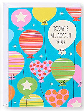 Today is all about you! Greeting Card