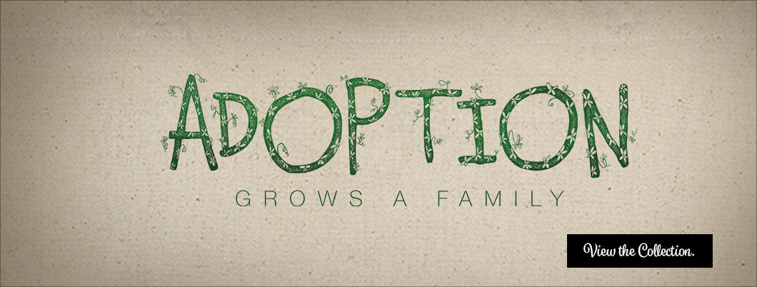 Adoption Grows a Family Collection.