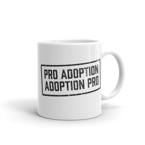 Adoption Mug. Pro Adoption. Adoption Pro. Adoption Attorney. Adoption Lawyer. Case workers. Adoption Gifts.