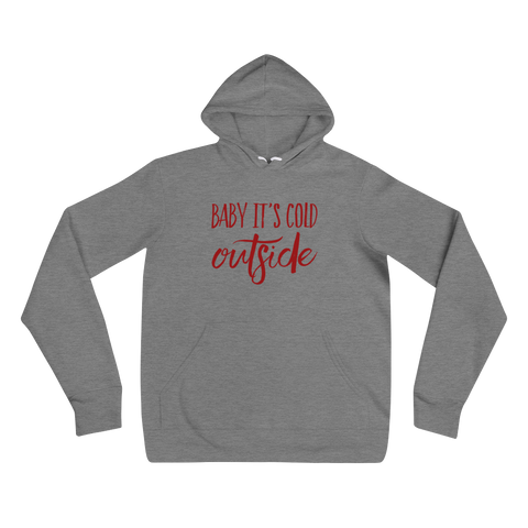 Baby It's Cold Outside Deep Heather Unisex Hoodie