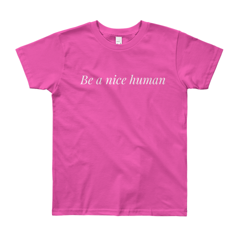 Be a Nice Human - kid shirt