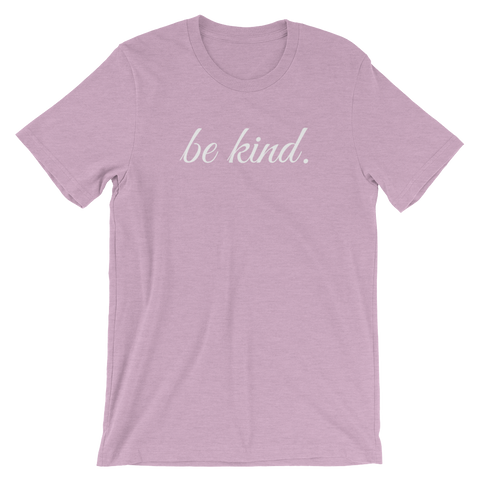"Heather Prism Lilac ""Be Kind"" Shirt."