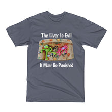 The Liver Is Evil T-Shirt Unisex 100% Cotton Black/Grey T-Shirt, S- 2XL