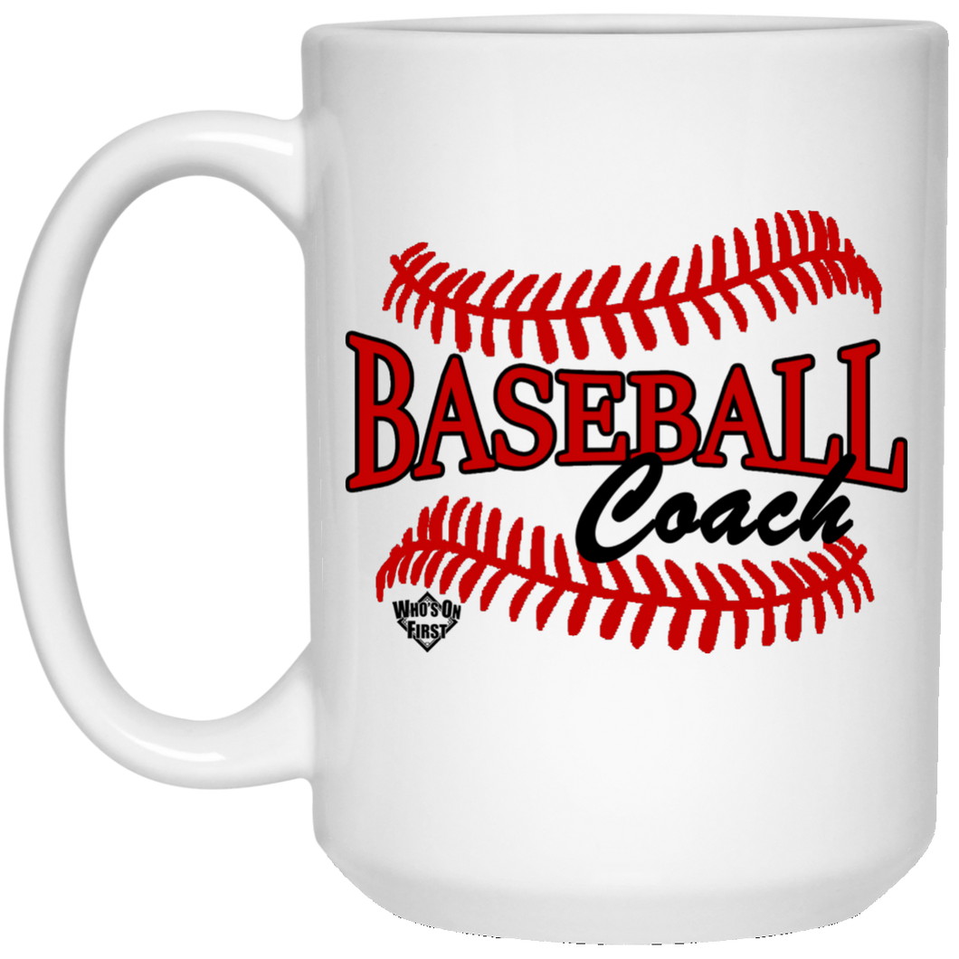 who's on first baseball coach 15oz coffee mug white