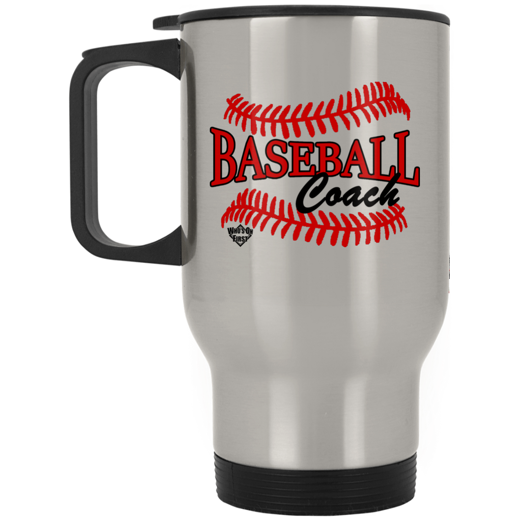 who's on first baseball coach stainless steel travel mug