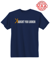 who's on first caught kaught you looking shirt made in usa navy